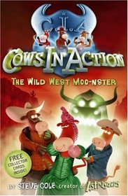 Cows in Action: The Wild West Moo-nster (Cows in Action)