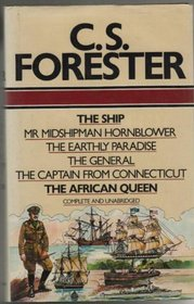 The ship ; [and], Mr Midshipman Hornblower ; [and], The earthly paradise ; [and], The general ; [and], The captain from Connecticut ; [and], The African Queen