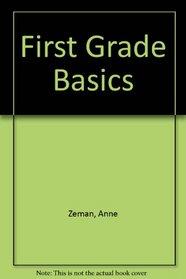 First Grade Basics
