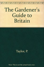 The Gardener's Guide to Britain