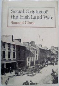 Social origins of the Irish land war