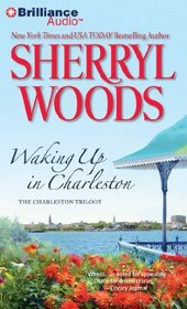 Waking Up in Charleston (Charleston Trilogy, Bk 3) (Audio CD) (Abridged)