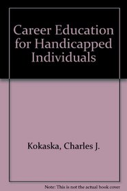 Career Education for Handicapped Individuals