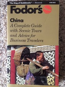 China: The Complete Guide with Scenic Tours and Advice for Business Travelers (Gold Guides)