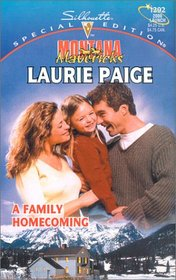 Family Homecoming (Montana Mavericks: Return To Whitehorn) (Silhouette Special Edition, 1292)