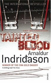 Tainted Blood (aka Jar City) (Reykjavik, Bk 1)
