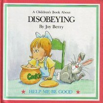 A Children's Book About Disobeying
