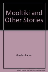 Mooltiki and Other Stories