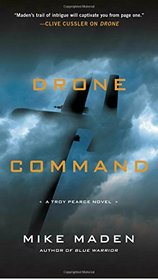 Drone Command (Troy Pearce, Bk 3)
