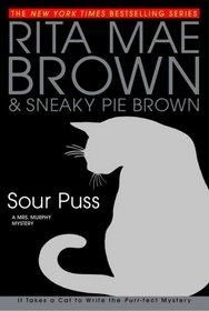Sour Puss (Mrs. Murphy, Bk 14)