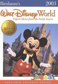 Birnbaum's Walt Disney World 2003: Expert Advice from the Inside Source