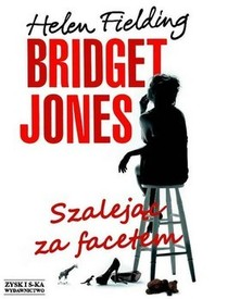Szalejac za facetem (Mad About the Boy) (Bridget Jones, Bk 3) (Polish Edition)