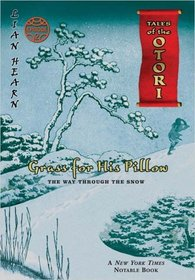 Grass For His Pillow Episode 2 : The Way Through The Snow (Tales of the Otori)