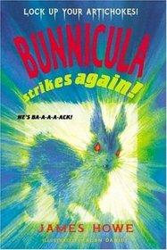 Bunnicula Strikes Again! (Bunnicula, Bk 6)