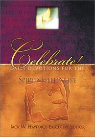 Celebrate!: Daily Devotions for the Spirit-Filled Life