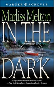 In the Dark (Navy SEALs Team Twelve, Bk 2)
