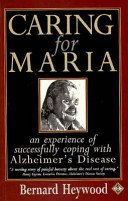 Caring for Maria: An Experience of Successfully Coping With Alzheimer's Disease