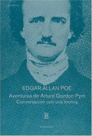 Aventuras de Arturo Gordon Pym (Biblioteca Clasica Y Contemporanea) (Spanish Edition)