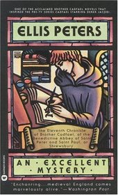 An Excellent Mystery (Brother Cadfael, Bk 11)
