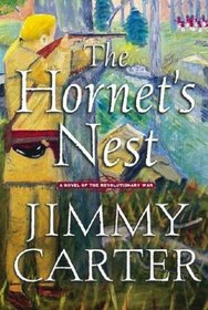 The Hornet's Nest: A Novel of the Revolutionary War