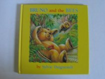 Bruno and the Bees (Bruno (Hardcover))