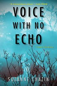 Voice with No Echo (A Jimmy Vega Mystery)