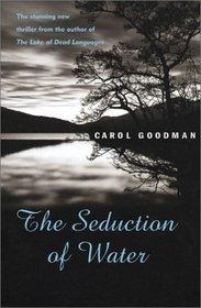 Seduction of Water