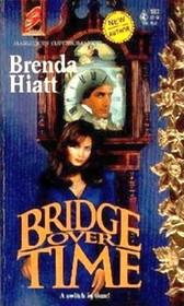 Bridge Over Time (Harlequin Superromance, No 592)