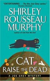 Cat Raise the Dead (Joe Grey, Bk 3)