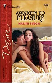 Awaken to Pleasure (Silhouette Desire, No 1602)