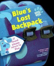 Blue's Lost Backpack (Blue's Clues)