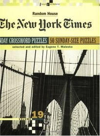 New York Times Sunday Crossword Puzzles, Volume 19 (NY Times)
