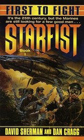 First to Fight (Starfist, Bk 1)