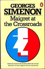Maigret at the CrossroadsOomnibus