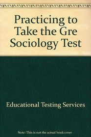 Practice to Take the GRE Sociology Test