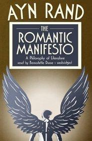 The Romantic Manifesto: A Philosophy of Literature