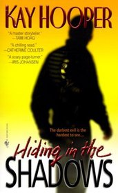 Hiding in the Shadows (Shadows, Bk 2) (World of Bishop, Bk 2)