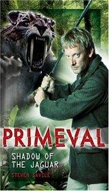 Primeval: Shadow of the Jaguar (Primeval)