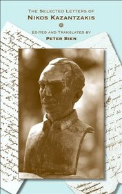 The Selected Letters of Nikos Kazantzakis (Princeton Modern Greek Studies)