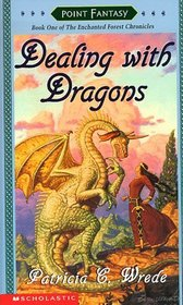 Dealing With Dragons  (Enchanted Forest, Bk 1)