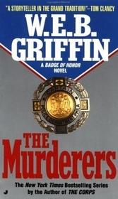 The Murderers (Badge of Honor, Bk 6)