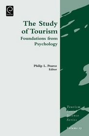 The Study of Tourism: Foundations from Psychology (Tourism Social Science)