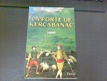 La porte de Kercabanac: Roman (French Edition)