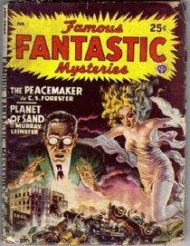 The Peacemaker: Complete Novel in *Famous Fantastic Mysteries*, February 1948 (Volume 9, No. 3)