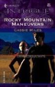 Rocky Mountain Maneuvers (Colorado Crime Consultants, Bk 3) (Harlequin Intrigue, No 832)