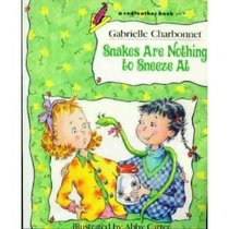 Snakes Are Nothing to Sneeze at (Redfeather Book)
