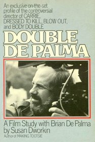Double De Palma an Exclusive on the Set Profile of the Controversial Director