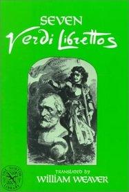 Seven Verdi Librettos: In the Original Italian (and English)