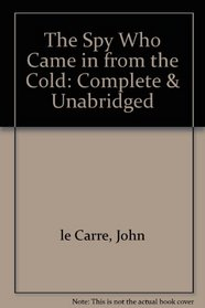 The Spy Who Came in from the Cold (George Smiley Adventures)