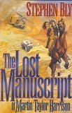 The Lost Manuscript of Martin Taylor Harrison (Austin-Stoner Files, Book 1)